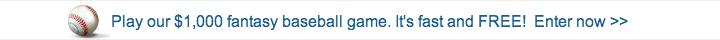 Play our $1,000 Fantasy Baseball Game