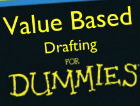 Value Based Drafting for Dummies photo